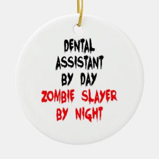 Zombie Slayer Dental Assistant Round Ceramic Ornament