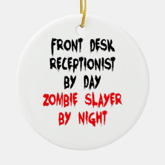 Zombie Slayer Front Desk Receptionist Ceramic Ornament