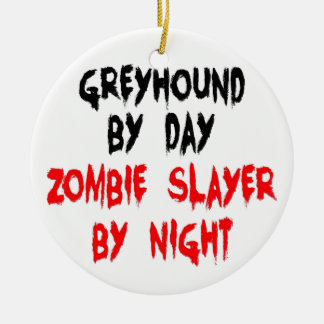 Zombie Slayer Greyhound Dog Ceramic Ornament
