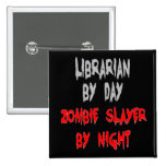 Zombie Slayer Librarian 2 Inch Square Button
