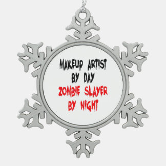 Zombie Slayer Makeup Artist Snowflake Pewter Christmas Ornament