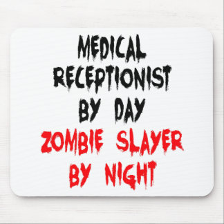 Zombie Slayer Medical Receptionist Mouse Pad