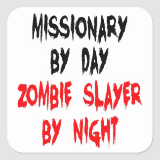 Zombie Slayer Missionary Square Sticker