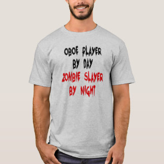 Zombie Slayer Oboe Player T-Shirt