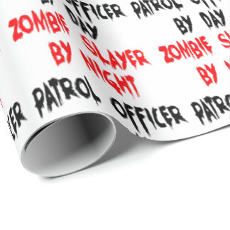 Zombie Slayer Patrol Officer Gift Wrap Paper