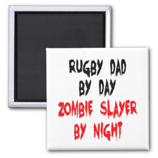 Zombie Slayer Rugby Dad Magnet
