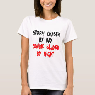 Zombie Slayer Storm Chaser T-Shirt
