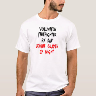 Zombie Slayer Volunteer Firefighter T-Shirt