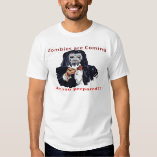 Zombies Are Coming Shirts