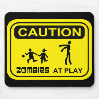 Zombies At Play Caution Sign YELLOW Design Mouse Pad