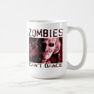 Zombies can't dance affordable coffee mug gift