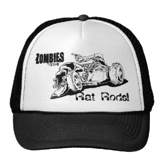 Zombies drive Rat Rods Trucker Hat
