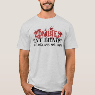 Zombies Eat Brains, Republicans are Safe T-Shirt