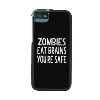 Zombies Eat Brains, You're Safe iPhone 5/5S Cover