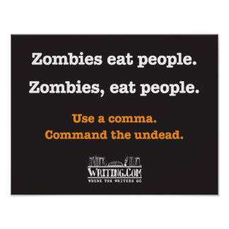 Zombies eat people posters