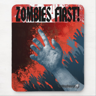Zombies First! Mouse Pad