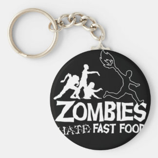 Zombies Hate Fast Food: keychain