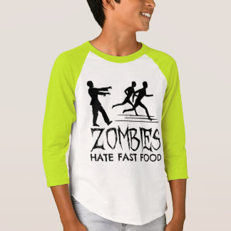 Zombies Hate Fast Food T-Shirt