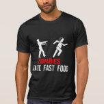 ZOMBIES HATE FAST FOOD TEES