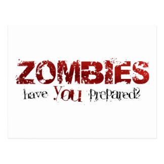 Zombies: Have You Prepared? Postcard