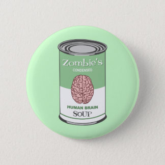 Zombie's Human Brain Soup 2 Inch Round Button