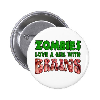 Zombies Love a Girl with Brains 2 Inch Round Button