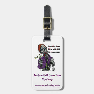 Zombies Love Girls by Ann Charles Luggage Tag