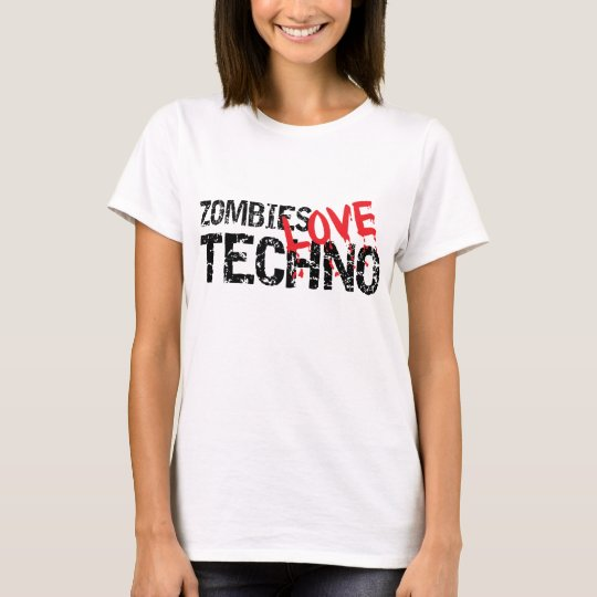 Zombies Love Techno T-Shirt