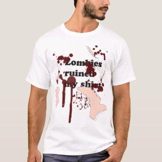 Zombies ruined my shirt