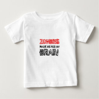 zombies want me for my brain baby T-Shirt