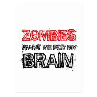 zombies want me for my brain postcard