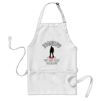 Zombies Warning - They Want To Eat Your Brains! Standard Apron
