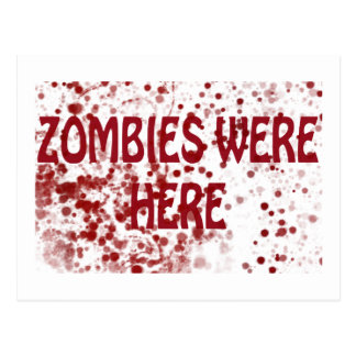 Zombies Were Here Postcard