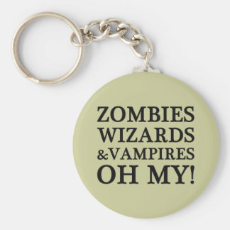 Zombies, Wizards, and Vampires--Oh My! Keychain