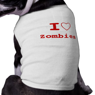Zombies YOU I heart (love) Pet Clothing