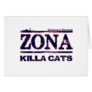 Zona Killa Cats - Nastiness is Required Cards
