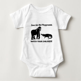 Zoos Are Not Playgrounds Baby Bodysuit