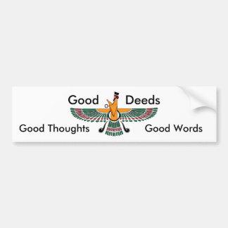 Zoroastrian Motto Bumper Sticker