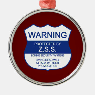 ZSS (Zombie Security Systems) Metal Ornament