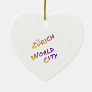 Zürich world city, colorful text art ceramic heart ornament