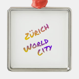 Zürich world city, colorful text art Silver-Colored square ornament