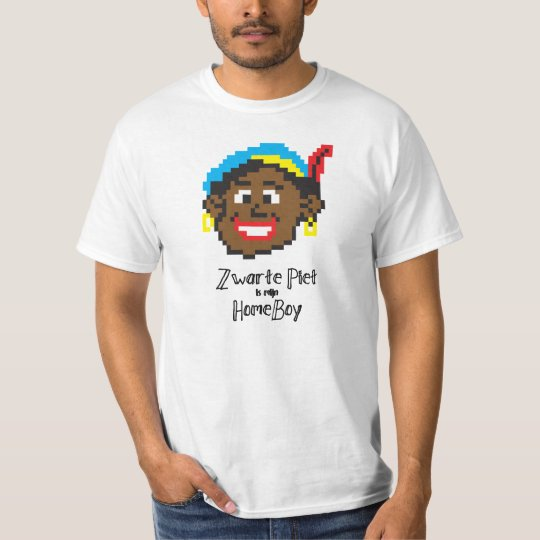 Zwarte Piet is mijn HomeBoy T-Shirt